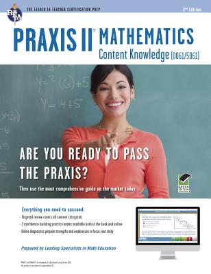 Praxis II Math Content Knowledge / Online Practice Tests By Rea Editors (COR)